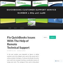 Fix QuickBooks Issues With The Help of Remote Technical Support