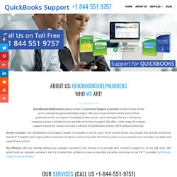 About Us: QuickBooks Help Number 1(844)551-9757 Technical Support