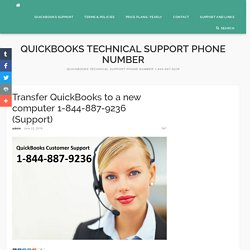 Transfer QuickBooks to a new computer 1-844-887-9236 (Support) - QB TechSupport