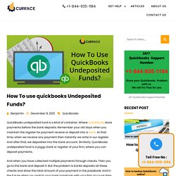 How To use QuickBooks Undeposited Funds? - Currace.com