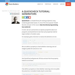 A QuickCheck Tutorial: Generators