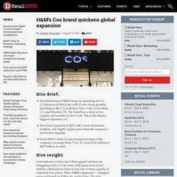 H&M's Cos brand quickens global expansion