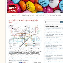 Is it quicker to walk? A realistic tube map