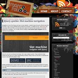 jQuery quickie: Slot machine style navigation