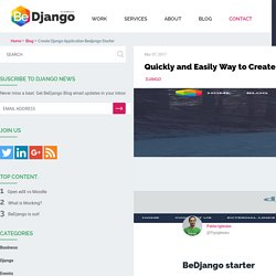 Quickly and Easily Way to Create a Django Application: BeDjango Starter