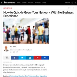 How to Quickly Grow Your Network With No Business Experience