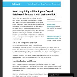 Need to quickly roll back your Drupal database? Restore it with just one click