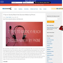 7 Tips to Quickly Reach the Decision-Maker by Phone - Sales EngineSales Engine