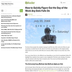 How to Quickly Figure Out the Day of the Week Any Date Falls On