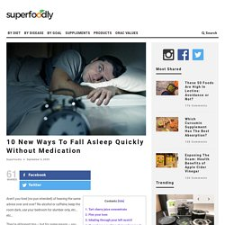 10 New Ways To Fall Asleep Quickly Without Medication