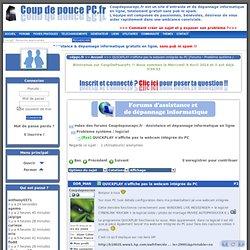 QUICKPLAY n'affiche pas la webcam intégrée du PC [Forums - Problème système / logiciel ] : Coupdepoucepc.fr