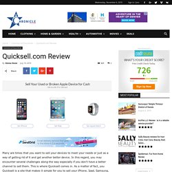 QuickSell Review – Sell Your Broken Apple Device & iPhone for Cash