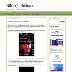 Nik's QuickShout: iPhone for Speaking Homework