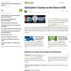 Exclusive Lifehacker Interview: Quicksilver's Creator on the Future of QS