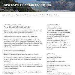 New Course: QField Quickstart - Geospatial Brainstorming