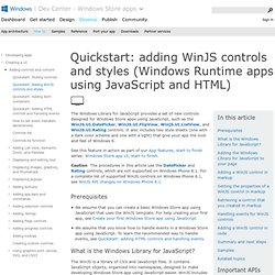 Quickstart: adding WinJS controls and styles (Windows Store apps using JavaScript and HTML)