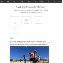 QuickTime Playerin käyttäminen - Apple-tuki