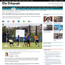 THE TELEGRAPH - First Quidditch European Games to be held in Tuscany