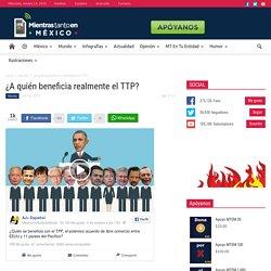 ¿A quién beneficia realmente el TTP?