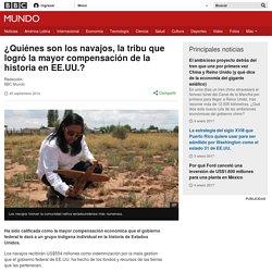 ¿Quiénes son los navajos, la tribu que logró la mayor compensación de la historia en EE.UU.? - BBC Mundo