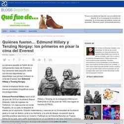 Quiénes fueron… Edmund Hillary y Tenzing Norgay: los primeros en pisar la cima del Everest