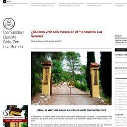 ¿Quieres vivir seis meses en el monasterio Luz Serena?