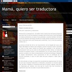 Mamá, quiero ser traductora: Traducir sin ánimo de lucro