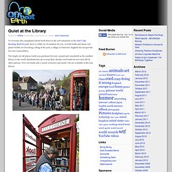 Quiet at the Library | Offbeat Earth