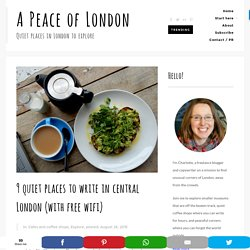 9 quiet places to write in central London (with free wifi)
