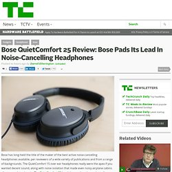 Bose QuietComfort 25 Review: Bose Pads Its Lead In Noise-Cancelling Headphones