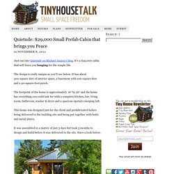 Quietude: $29,000 Small Prefab Cabin that brings you Peace