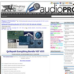 Quikquak Everything Bundle VST VSTi 07 2011 x86 x64 ASSiGN