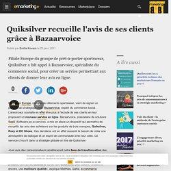 Quiksilver recueille l'avis de ses clients grâce à Bazaarvoice