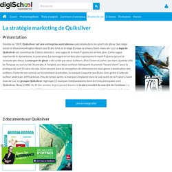 Quiksilver : Etudes, Analyses Marketing et Communication de Quiksilver