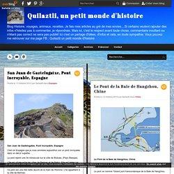 Quilaztli, un petit monde d'histoire