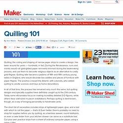 Quilling 101