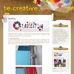 Quilling « be-creative