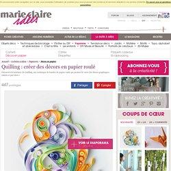 Quilling: créer des décors en papier roulé