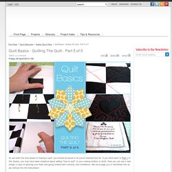Quilt Basics - Quilting The Quilt - Part 5 of 5