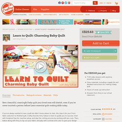 How to Make a Baby Quilt for Beginners in Amy Gibson's Learn to Quilt