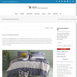 Quilt covers Buying Guide - Izzz Blog