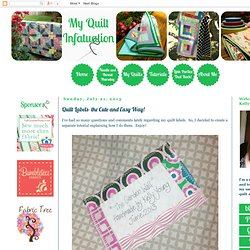 Quilt Labels- the Cute and Easy Way!