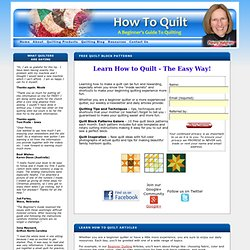 How To Quilt Online | Quilting Made Easy Have Fun Learning How To Quilt