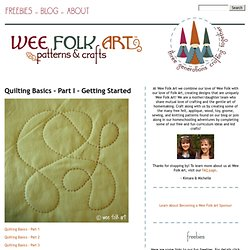 Quilting Basics - Part I - Getting Started