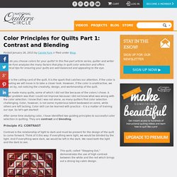 Quilting Ideas: Quilting Color Principles Part 1