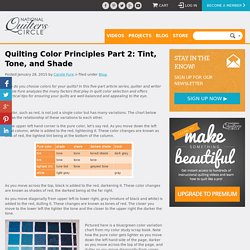 Quilting Ideas: Quilting Color Principles Part 2