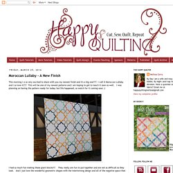 Happy Quilting: Moroccan Lullaby - A New Finish
