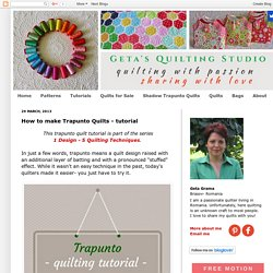 Geta's Quilting Studio: How to make Trapunto Quilts - tutorial