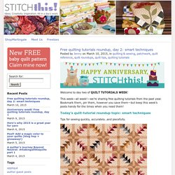 Free quilting tutorials roundup, day 2: smart techniques