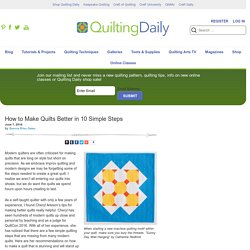 How to Make Quilts Better in 10 Simple Steps